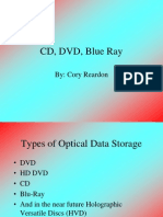 CD, DVD, Blue Ray