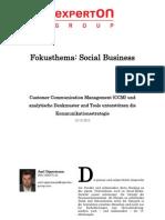 Experton Group Fokusthema Social Business; Customer Communication Management (CCM) und analytische Denkmuster und Tools unterstützen die Kommunikationsstrategie