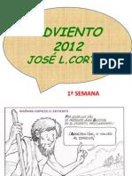 J.L. CORTES ADVIENTO SEMANA 1ª