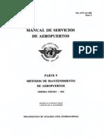 9137 Manual de Servicios Aeropuerto VOLUMEN 9 Metodos de Mantenimiento Aeroportuarios