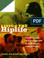 Living the Hiplife by Jesse Weaver Shipley