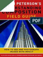 Bryan Peterson's Understanding Composition Field Guide - Excerpt