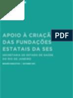 Apoio à Criação das Fundações Estatais da SES-RJ