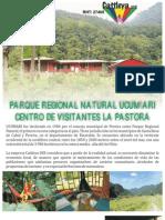Reserva Natural UCUMARI, parque regional Natural