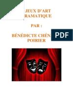 Jeux dramatiques par Bénédicte Chénard-Poirier
