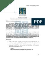 Declaracion CADe Sobre La Situacion de La Mocion 1 de Reforma de Estatutos FEUC