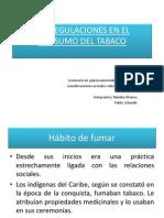Presentacion Las Regulaciones en El Consumo Del Tabaco