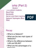 Networks (Part 2)