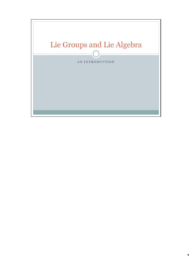 Lie Groups and Lie Algebra   Lie Groups   Group (Mathematics)