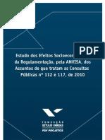 Estudo de Efeitos Socioeconômicos da Regulamentação dos Assuntos das Consultas Públicas nº 112 e 117