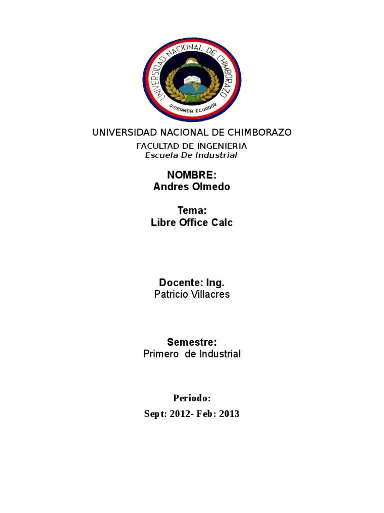 Nombre: Andres Olmedo Tema: Libre Office Calc: Universidad