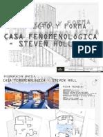 Proyecto y Forma 2012 - Tp1 Casa Steven Holl