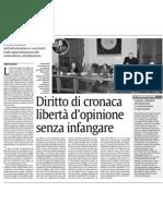 Diritto di cronaca, libertà d'opinione senza infangare (La Sicilia, 11/12/2012)