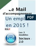 Le Mail d'accompagnement - un emploi en 2015!