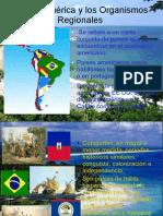 Latinoamerica y Organismos Regionales
