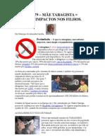 Crónica Nº 79 -MÃE TABAGISTA = Graves impactos nos filhos