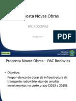 Proposta Novas Obras - PAC Rodovias