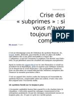 2008 RUE 89 Crise des «subprimes»- si vous n'avez toujours rien compris..
