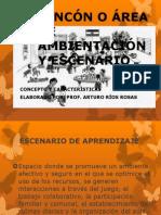 RINCÓN O ÁREA DE AMBIENTACIÓN