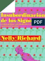 La insubordinación de los signos Nelly Richard
