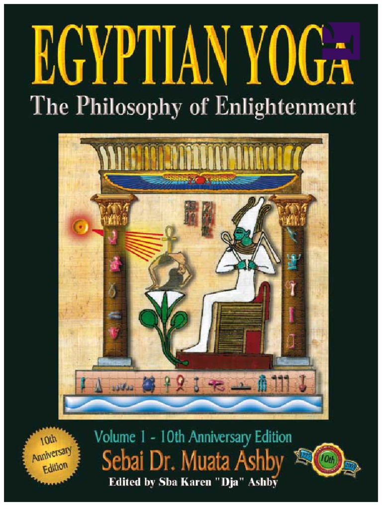 Egyptian Yoga The Philosophy Of Enlightenment Vol 1