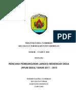 Perdes Tambirejo No 3 Tahun 2010 tentang Rencana Pembangunan Jangka Menengah Desa ( RPJMDes ) Tahun 2011-2015