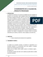 EFECTO DE LOS INGREDIENTES EN LA CALIDAD DEL PRODUCTO PROCESADO