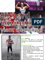 BP Holdings | Richard Whitehead - vient du champ - DAILYMOTION