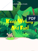 keep writing and fun!