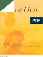 La Raul Piedra Am Sezut Jos Si Am Plans - Paulo Coelho
