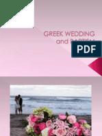 Greek Wedding and Baptism