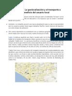 Cabify Zone, La geolocalización y el transporte a beneficio del usuario local