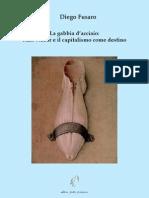 Diego Fusaro - La Gabbia d'Acciaio Max Weber e Il Capitalismo Come Destino