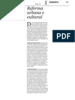 10.09 O Dia - Editorial - Reforma Urbana e Cultural