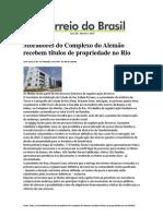 26.09 Correio do Brasil - Moradores do Complexo do Alemão recebem títulos de propriedade no Rio