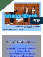 CDG - Teoría del Acto Parlamentario (Noción, Concepto, y Figuras Afines)