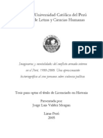 Jorge Valdez. Imaginarios y mentalidades del conflicto armado interno en el Perú, 1980-2000. Una aproximación historiográfica al cine peruano sobre violencia política.
