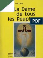 LA DAME DE TOUS LES PEUPLES Cinquante Six Visions et Messages Amsterdam 1945 1959 Raoul Auclair Paris 1967