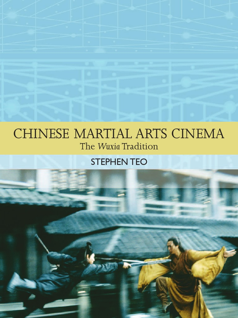 Chinese Martial Arts Cinema The Wuxia Tradition Traditions In Ma Shang Xuan Hu X1 Mouse Professional Gaming World