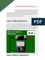 Como verificar componentes eletrônicos básicos usando um Multimetro