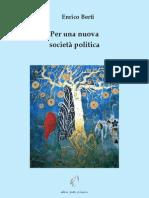 Berti - Per una nuova società politica