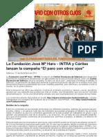 """La Fundación José Mª Haro - INTRA y Cáritas lanzan la campaña """"El paro con otros ojos"""""""