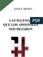 Brown,R.las Iglesias Que Los Apostoles Nos Dejaron