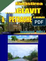 Mănăstirea Maglavit & Petrache Lupu, Jud. Dolj.