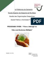 DE - Grupo 6 - Esclerose Múltipla - Portadores de EM - VIVEM - Viver e Interagir na Esclerose Múltipla.docx