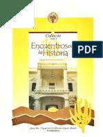 Encuentros Con La Historia Culiacan Tomo l Parte 1