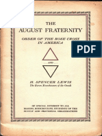 The August Fraternity. Order of the Rose Cross in America...and...H. Spencer Lewis, by Dr. Clymer.