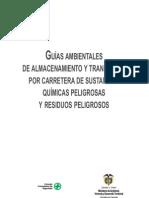 GUÍAS AMBIENTALES DE ALMACENAMIENTO Y TRANSPORTE POR CARRETERA DE SUSTANCIAS QUÍMICAS PELIGROSAS Y RESIDUOS PELIGROSOS