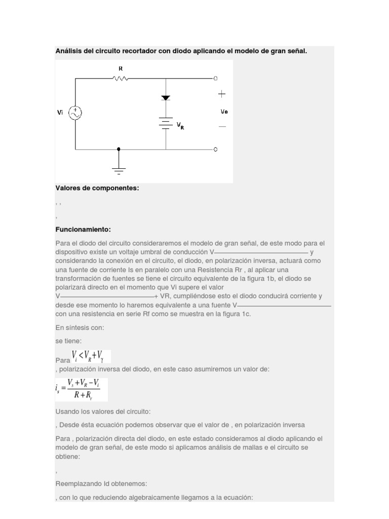 Circuito Recortador : Análisis del circuito recortador con diodo aplicando el modelo de