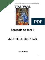 Star Wars - Aprendiz de Jedi 08 - Ajuste de Cuentas